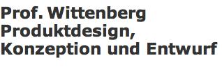 Prof. Wittenberg Produktdesign, Konzeption und Entwurf